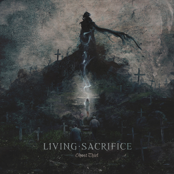 Living Sacrifice's 'Ghost Thief'