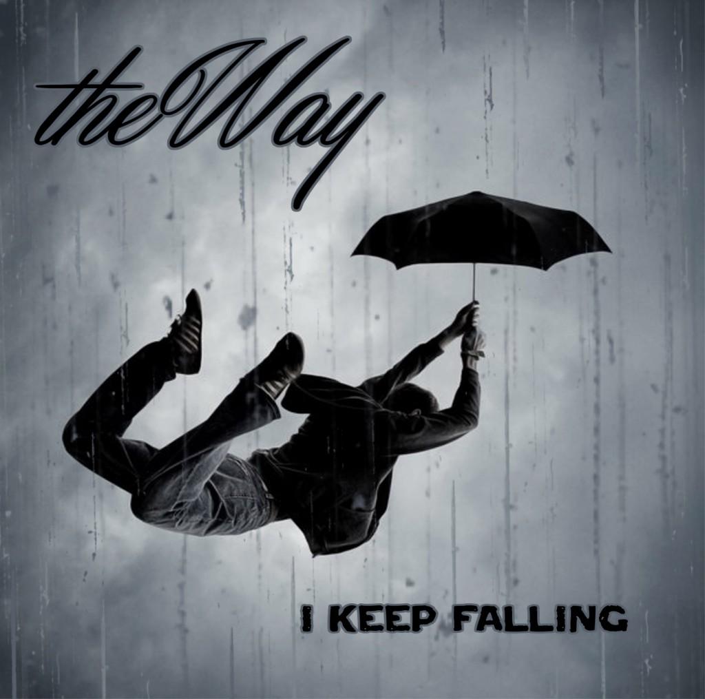 The Way's 'I Keep Falling'