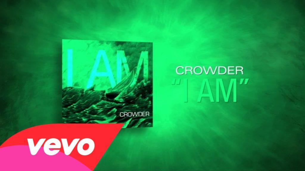 Crowder's 'I Am'