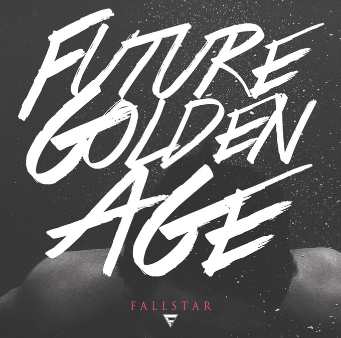 Fallstar - Future Golden Age