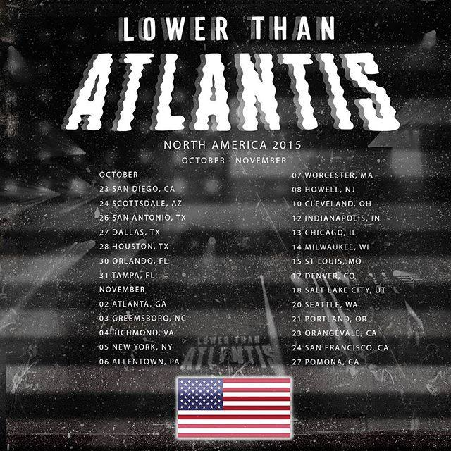 Lower Than Atlantis Tour Dates