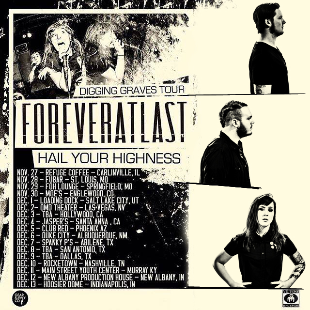 ForeverAtLast Digging Graves Tour