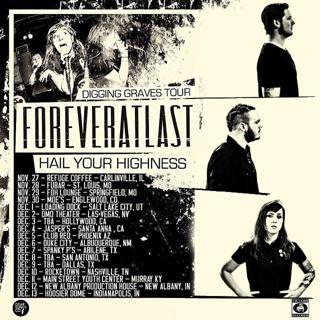 ForeverAtLast Digging Graves Tour
