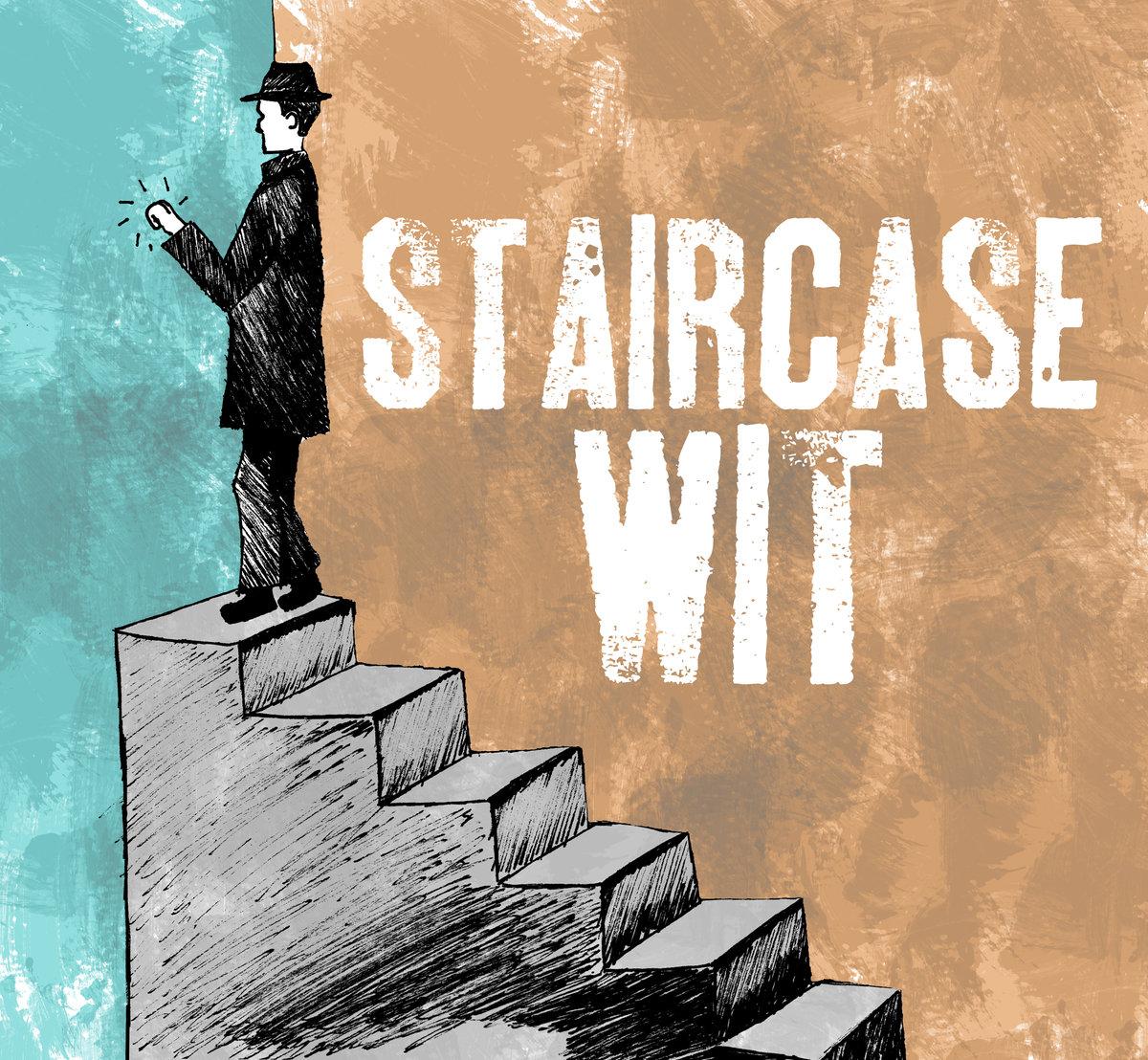 Best Case Scenario - Staircase Wit