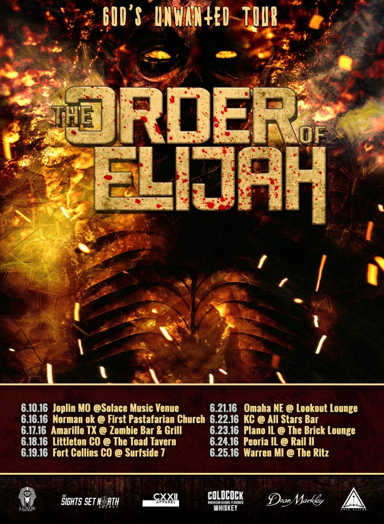 God's Unwanted Tour with The Order of Elijah