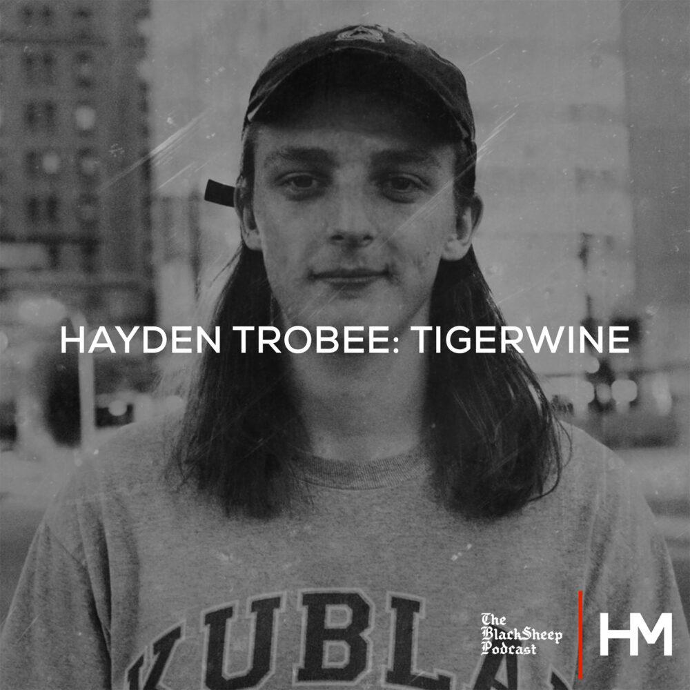 Hayden Trobee: Tigerwine