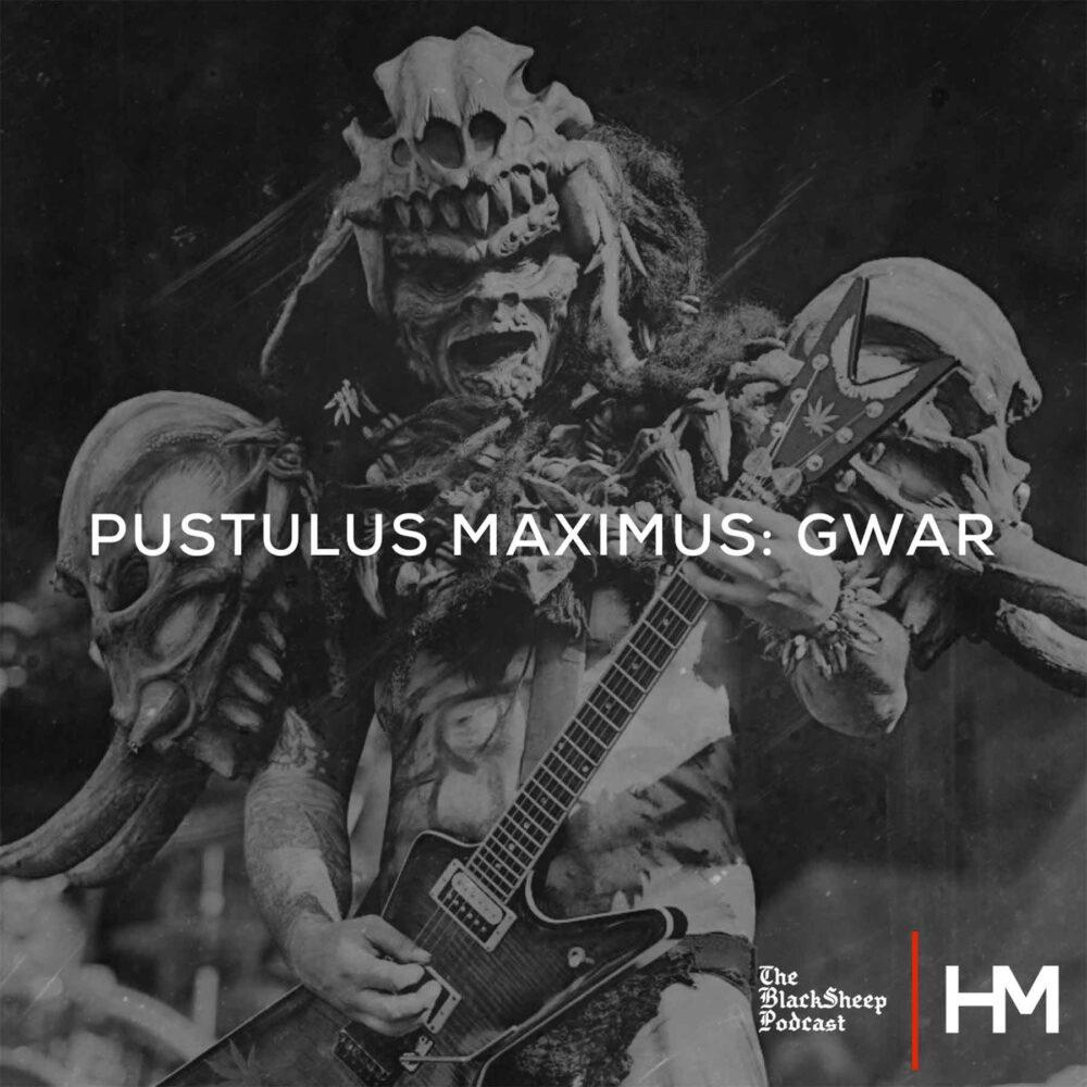 GWAR - Pustulus Maximus