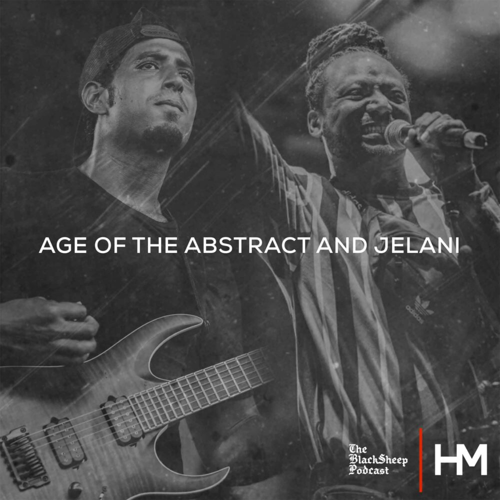 Age of the Abstract and Jelani, BlackSheep Podcast