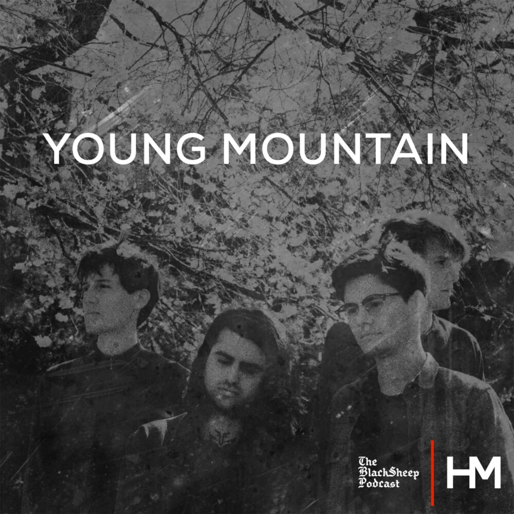 Young Mountain - BlackSheep Podcast