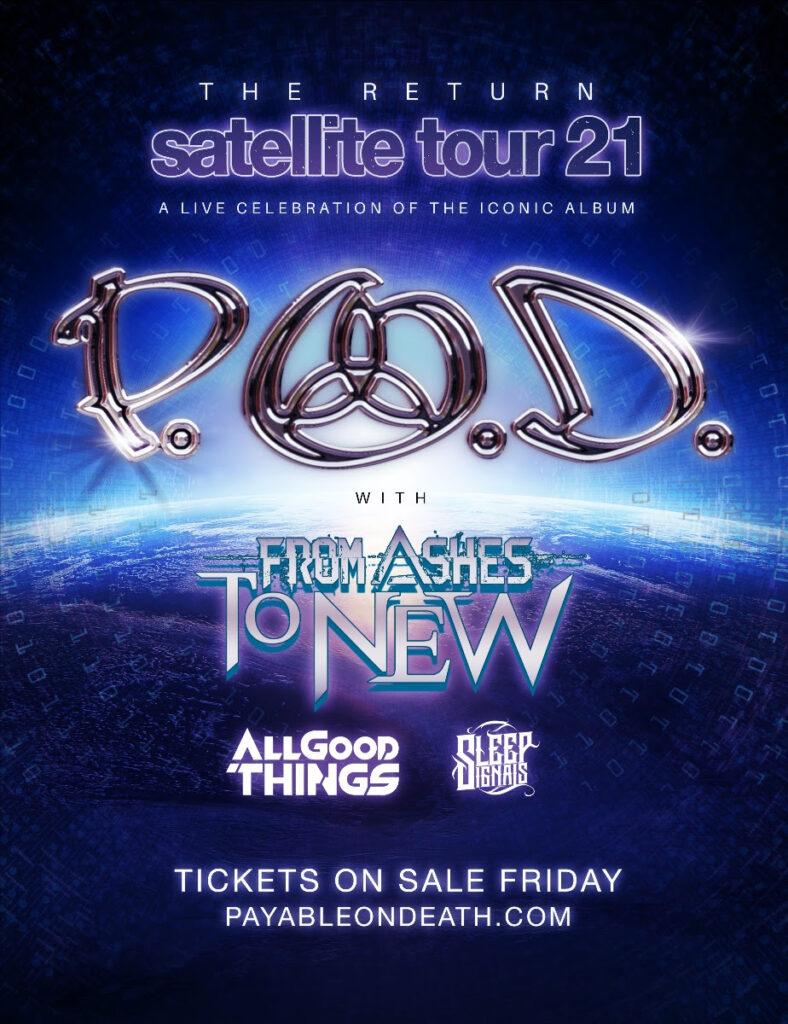 P.O.D. tour 2021